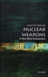 Ebook in inglese Nuclear Weapons SIRACUS, IRACUSA