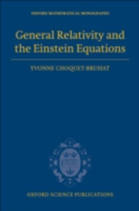 Ebook in inglese General Relativity and the Einstein Equations Choquet-Bruhat, Yvonne