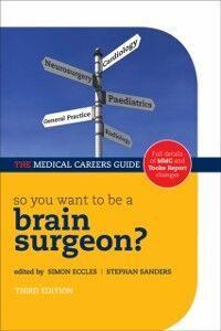 Foto Cover di So you want to be a brain surgeon?, Ebook inglese di  edito da OUP Oxford