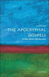 Apocryphal Gospels: A Very Short Introduction
