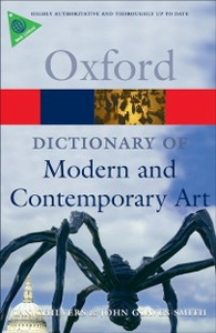 Ebook in inglese Dictionary of Modern and Contemporary Art Chilvers, Ian , Glaves-Smith, John