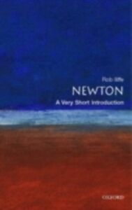 Foto Cover di Newton: A Very Short Introduction, Ebook inglese di Rob Iliffe, edito da OUP Oxford