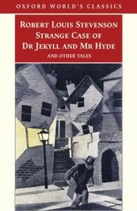 Foto Cover di Strange Case of Dr Jekyll and Mr Hyde and Other Tales, Ebook inglese di Robert Louis Stevenson, edito da Oxford University Press, UK