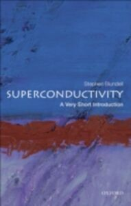 Ebook in inglese Superconductivity: A Very Short Introduction Blundell, Stephen J.