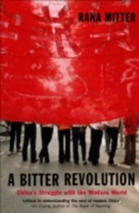 Foto Cover di Bitter Revolution, Ebook inglese di Rana Mitter, edito da Oxford University Press