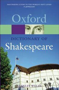 Foto Cover di Dictionary of Shakespeare, Ebook inglese di Stanley Wells, edito da OUP Oxford