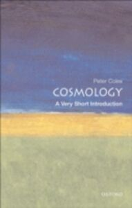 Ebook in inglese Cosmology: A Very Short Introduction Coles, Peter