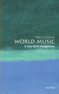 Ebook in inglese World Music: A Very Short Introduction Bohlman, Philip V.