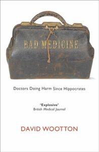 Foto Cover di Bad Medicine, Ebook inglese di David Wootton, edito da Oxford University Press