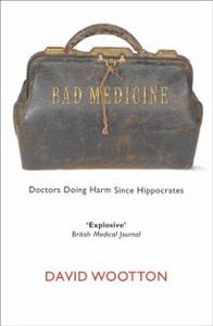 Ebook in inglese Bad Medicine Wootton, David