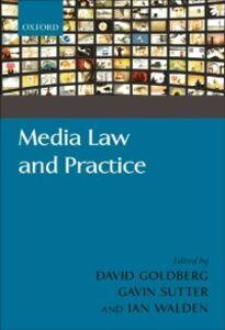 Foto Cover di Media Law and Practice, Ebook inglese di  edito da OUP Oxford