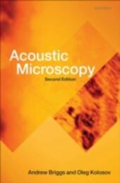 Acoustic Microscopy: Second Edition