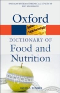 Ebook in inglese Dictionary of Food and Nutrition 3/e Bender, David A/