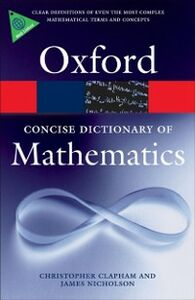 Ebook in inglese Concise Oxford Dictionary of Mathematics Clapham, Christopher , Nicholson, James