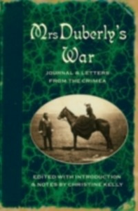 Ebook in inglese Mrs Duberly's War: Journal and Letters from the Crimea, 1854-6 De Quincey, Thomas