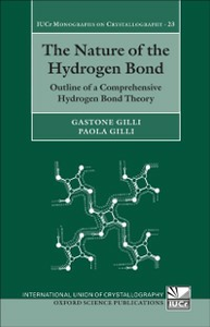 Ebook in inglese Nature of the Hydrogen Bond: Outline of a Comprehensive Hydrogen Bond Theory Gilli, Gastone , Gilli, Paola