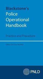 Ebook in inglese Blackstone's Police Operational Handbook: Practice and Procedure -, -