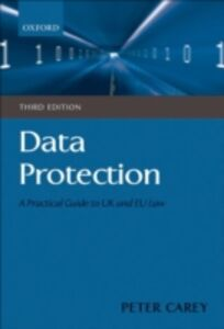 Ebook in inglese Data Protection: A Practical Guide to UK and EU Law Carey, Peter