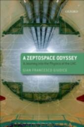 Zeptospace Odyssey: A Journey into the Physics of the LHC