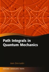 Ebook in inglese Path Integrals in Quantum Mechanics Zinn-Justin, Jean