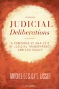 Ebook in inglese Judicial Deliberations: A Comparative Analysis of Transparency and Legitimacy Lasser, Mitchel de S.-O.-l'E.