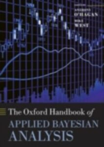 Ebook in inglese Oxford Handbook of Applied Bayesian Analysis -, -