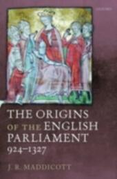 Origins of the English Parliament, 924-1327