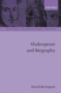 Foto Cover di Shakespeare and Biography, Ebook inglese di BEVINGTON DAVID, edito da Oxford University Press