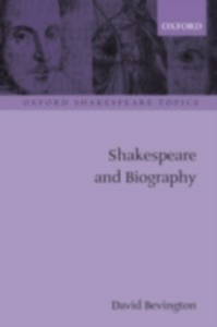 Ebook in inglese Shakespeare and Biography DAVID, BEVINGTON