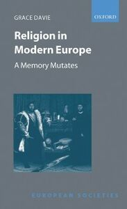 Ebook in inglese Religion in Modern Europe: A Memory Mutates Davie, Grace