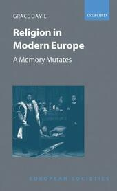 Religion in Modern Europe: A Memory Mutates