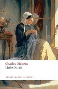 Foto Cover di Little Dorrit, Ebook inglese di Charles Dickens,Harvey Peter Sucksmith, edito da Oxford University Press