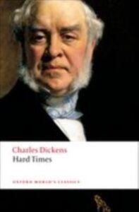 Foto Cover di Hard Times, Ebook inglese di Charles Dickens, edito da Oxford University Press, UK
