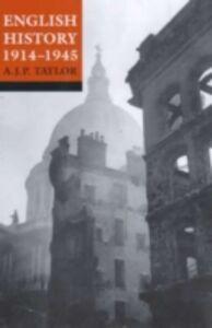 Foto Cover di English History 1914-1945, Ebook inglese di A. J. P. Taylor, edito da Oxford University Press, UK