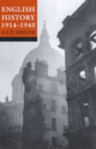 Ebook in inglese English History 1914-1945 N.N, A. J. P. Taylor