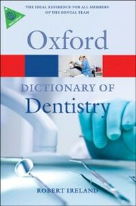Ebook in inglese Dictionary of Dentistry -, -