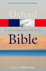 Ebook in inglese Dictionary of the Bible Browning, W. R. F.