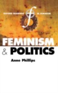 Ebook in inglese Feminism and Politics -, -