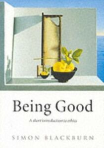 Ebook in inglese Being Good: A Short Introduction to Ethics Blackburn, Simon