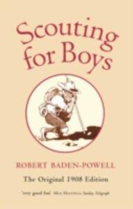 Foto Cover di Scouting for Boys: A Handbook for Instruction in Good Citizenship, Ebook inglese di Robert Baden-Powell, edito da OUP Oxford