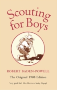 Ebook in inglese Scouting for Boys: A Handbook for Instruction in Good Citizenship Baden-Powell, Robert