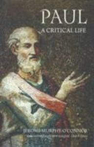 Ebook in inglese Paul: A Critical Life Murphy-O'Connor, Jerome