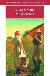 Foto Cover di My Antonia, Ebook inglese di Lisa Rapp-Paglicci, edito da OUP Oxford