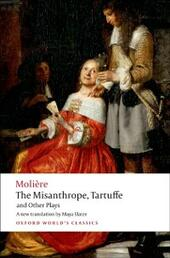 Misanthrope, Tartuffe, and Other Plays