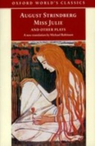 Ebook in inglese Miss Julie and Other Plays Strindberg, Johan August