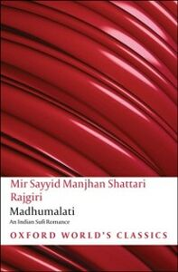 Foto Cover di Madhumalati : An Indian Sufi Romance, Ebook inglese di Marion Bogo, edito da OUP Oxford