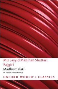 Ebook in inglese Madhumalati : An Indian Sufi Romance Bogo, Marion