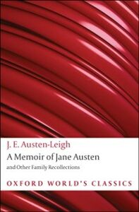 Foto Cover di Memoir of Jane Austen : and Other Family Recollections, Ebook inglese di James Edward Austen-Leigh, edito da Oxford University Press, UK