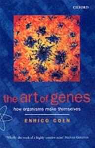 Ebook in inglese Art of Genes: How Organisms Make Themselves Coen, Enrico
