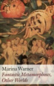 Ebook in inglese Fantastic Metamorphoses, Other Worlds: Ways of Telling the Self Warner, Marina